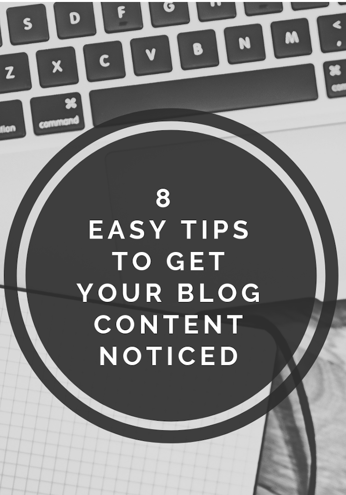 Tips to Get Your Blog Content Noticed