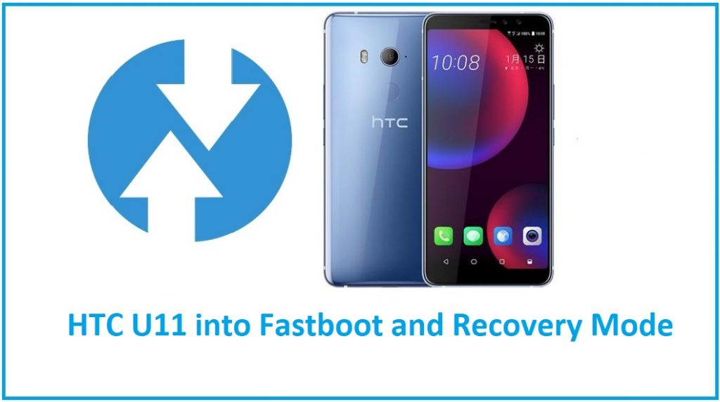 Boot HTC U11 into Fastboot Mode