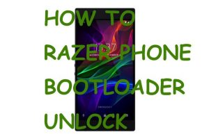 razer phone bootloader unlock