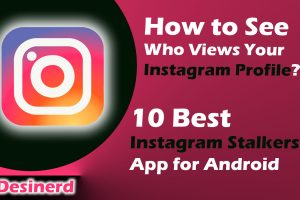 How to See Who views your instagram profile - 10 Best Instagram stalkers app