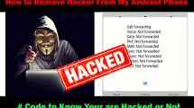 how to remove hackers from android phones